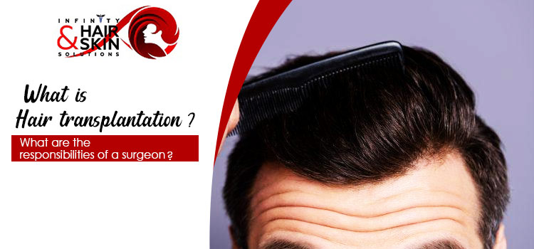 Tips to choose an ideal surgeon for undergoing hair restoration procedure